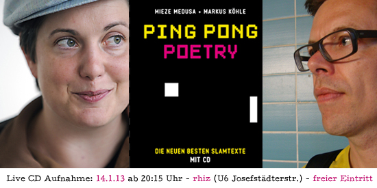 Ping Pong Poetry - Mieze Medusa & Markus Köhle